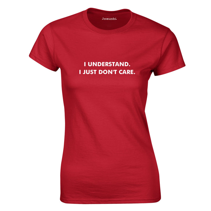 I Understand I Just Don't Care Ladies Top In Red