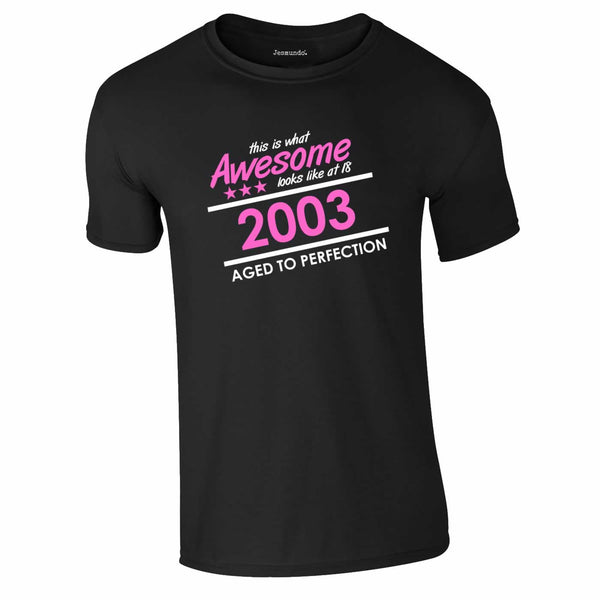 This Is What Awesome Looks Like At 18 Years Tee In Black