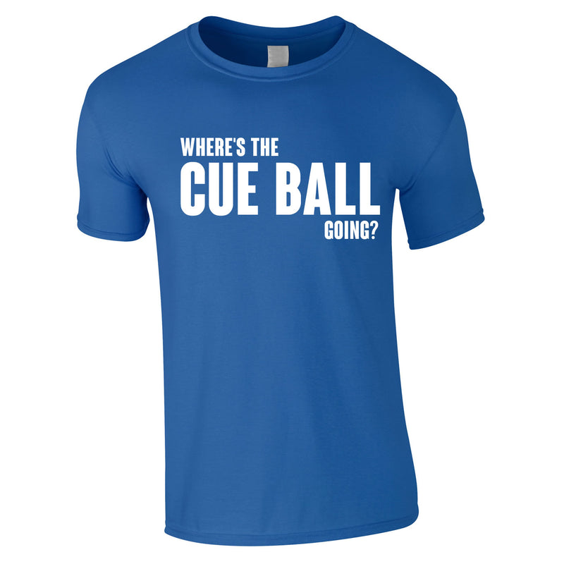 Where's The Cue Ball Going Tee In Royal