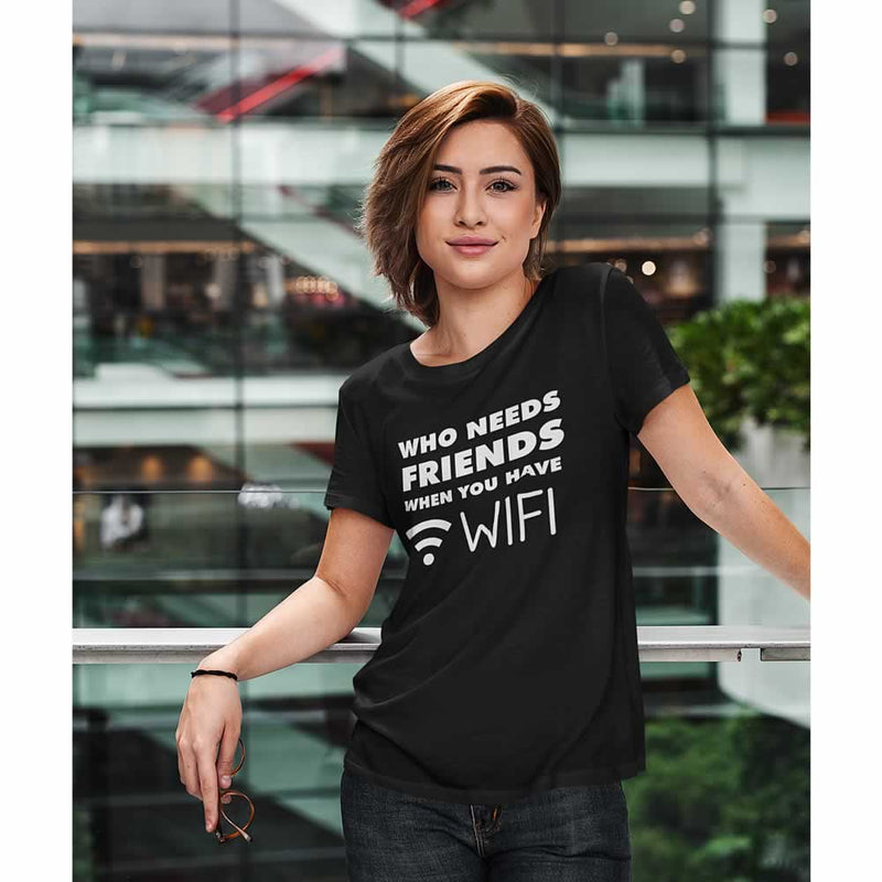 Who Needs Friends Women's T-Shirt