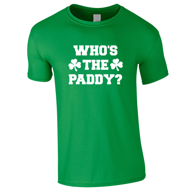 Who's The Paddy Tee In Green