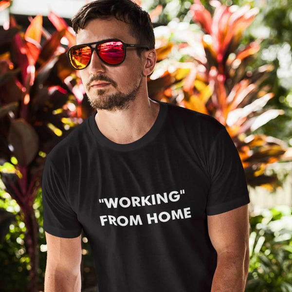Working From Home Men's T Shirt