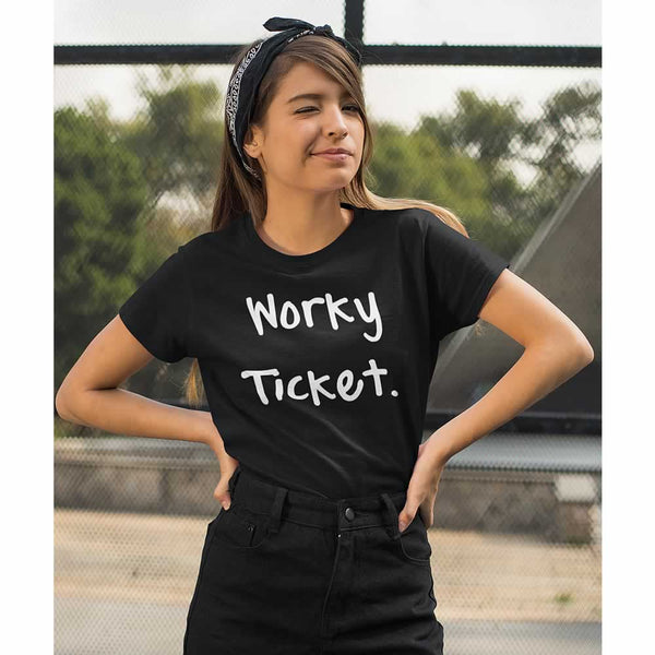 Worky Ticket Women's T-Shirt