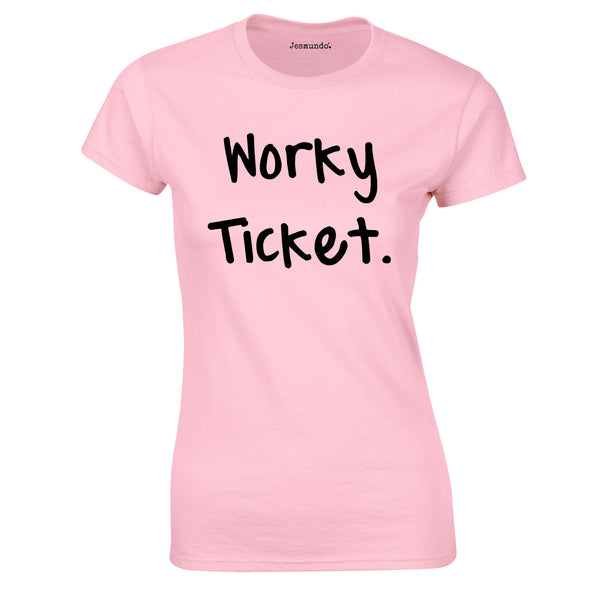 SALE - Worky Ticket Womens Tee Pink