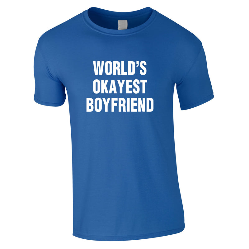 World's Okayest Boyfriend Tee In Royal