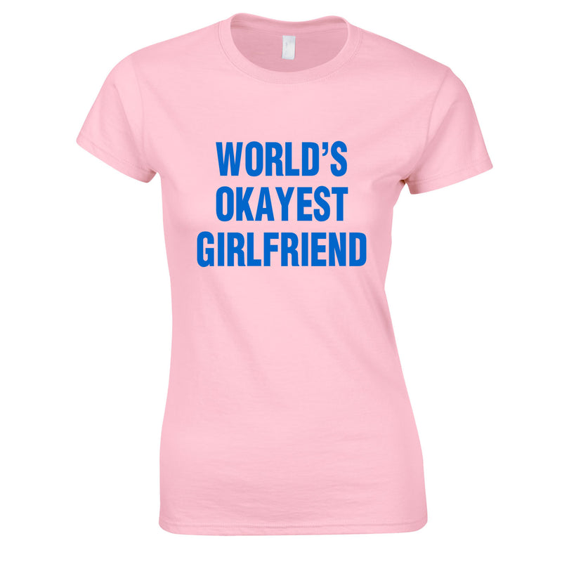 World's Okayest Girlfriend Top In Pink