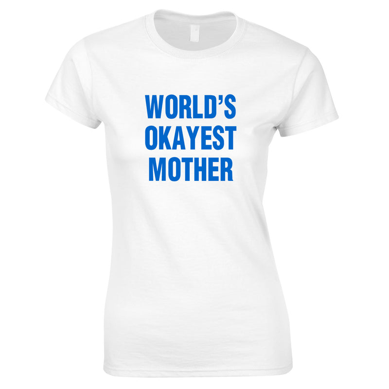 World's Okayest Mother Top In White