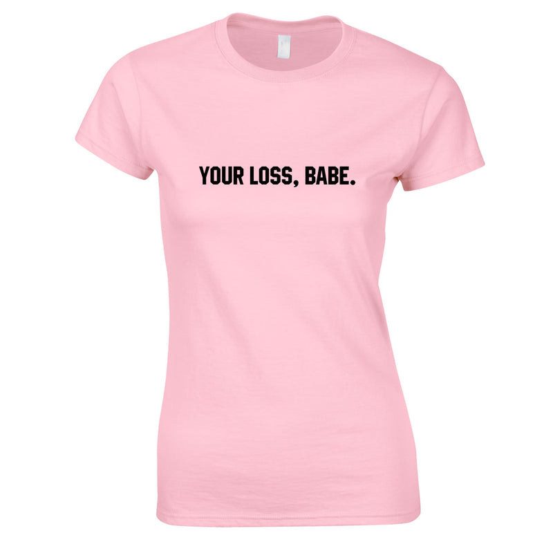 Your Loss Babe Top In Pink
