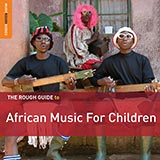 Rough Guide to African Music for Children 2xCD