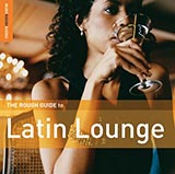 Rough Guide to Latin Lounge CD