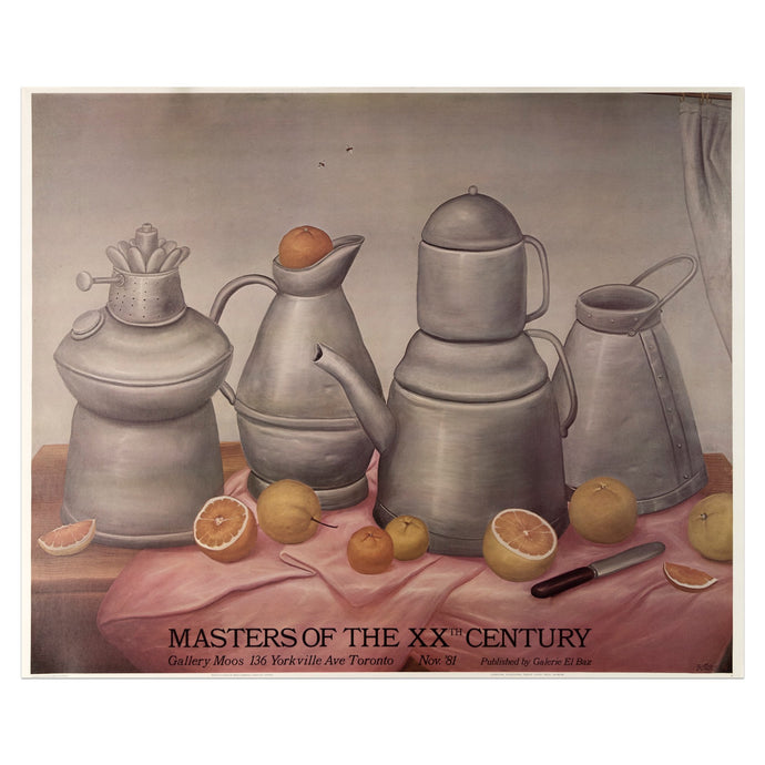 1981 Masters of the 20th Century poster published by Galerie El Baz featuring a still life painting by Fernando Botero of a still life scene with four kettles and sliced citurs