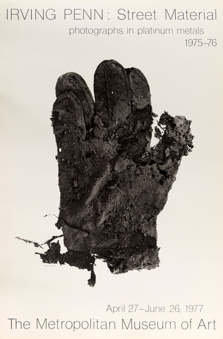 1977 Metropolitan Museum of art poster for Irving Penn's photographs in platinum metals featuring a black and white photographic of a weathered glove