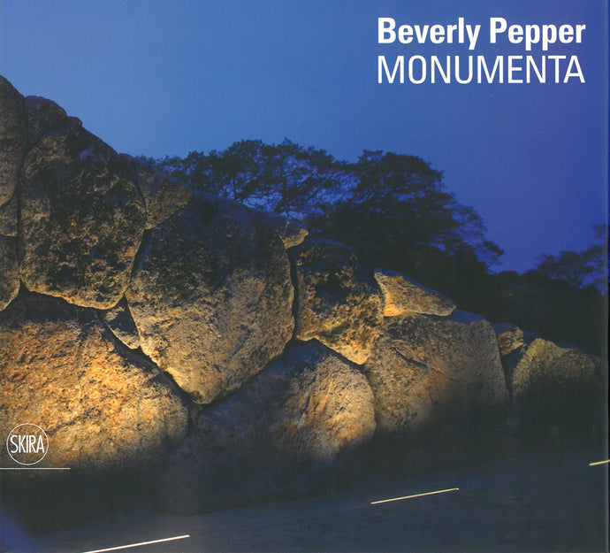 Beverly Pepper: Monumenta