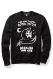 Certain Death Sweatshirt [B]