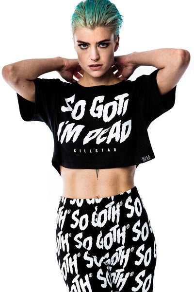 So Goth I'm Dead Crop Top [B]