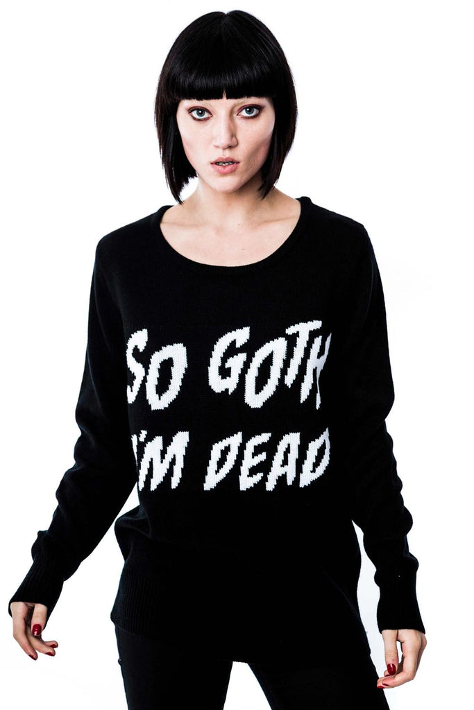 So Goth I'm Dead Knit Sweater [B]