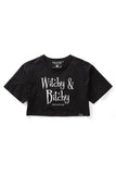 Witchy & Bitchy Crop Top [B]