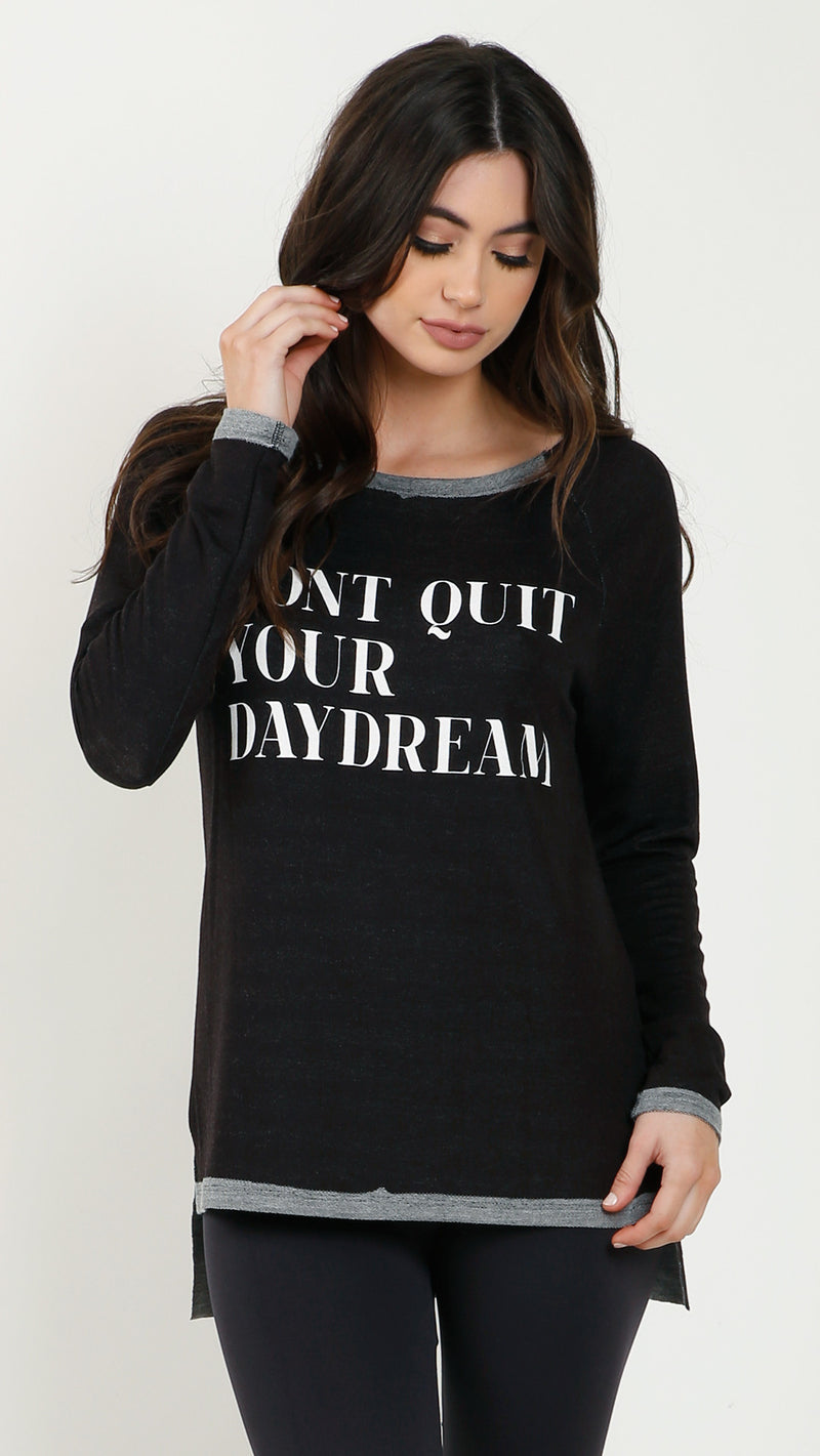 Don't Quit Your Daydream Long Sleeve Top - Msky