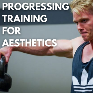 The Top 3 Training Progression Models For Hypertrophy & Aesthetics