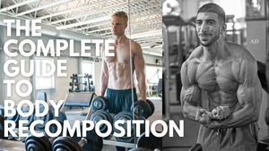 The Complete Guide To Body Recomposition W/ Chris Barakat