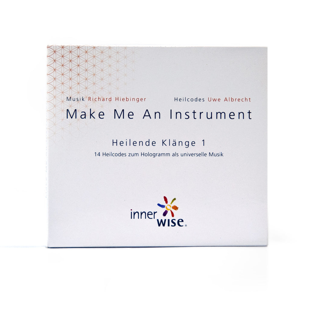 Make Me An Instrument - Heilende Klänge 1 (CD)