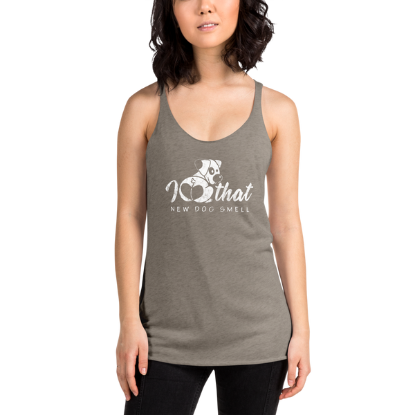 That new dog smell Women's Racerback Tank - Montana Select Premium Pet Products.