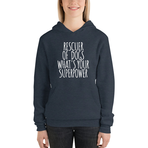 Rescuer of dogs what is your superpower Bella+Canvas women's Pullover hoodie - Montana Select Premium Pet Products.