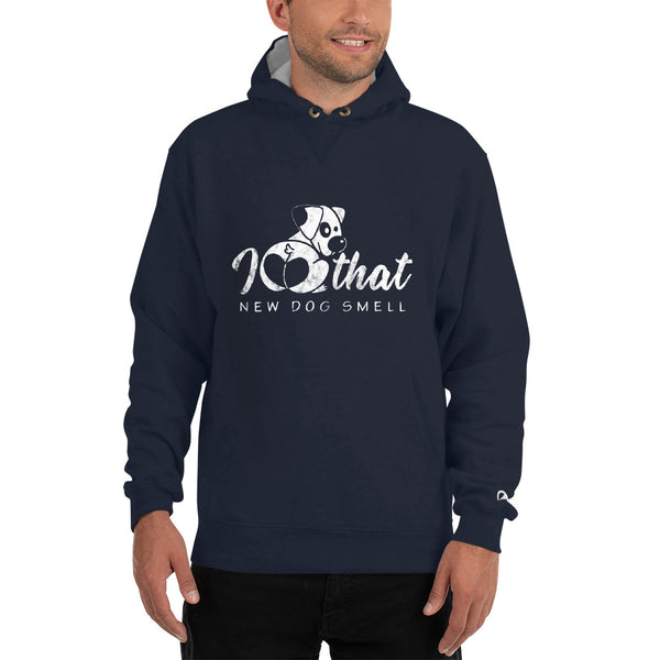 I love that new dog smell Champion Hoodie - Montana Select Premium Pet Products.