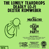 Deadly Dex Drops - 'Muchacho' b/w 'Crash The Party' 7""
