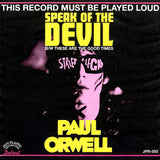 Paul Orwell - 'Speak Of The Devil' b/w 'These Are The Good Times' 7""