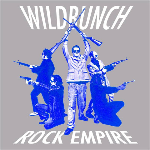 "Wildbunch - ""Rock Empire"" LP"