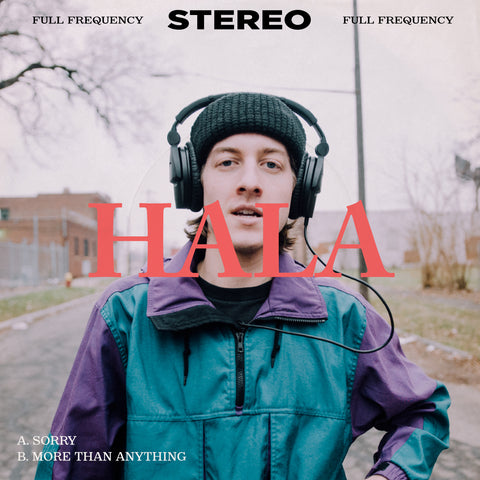 HALA - 'Sorry' b/w 'More Than Anything' 7""