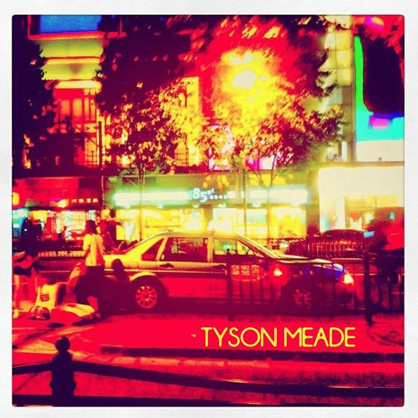 "Tyson Meade - ""Stay Alone (For Haffijy) b/w He's The Candy"" 7"""