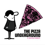 "The Pizza Underground - ""The PU Demos"" 7"""
