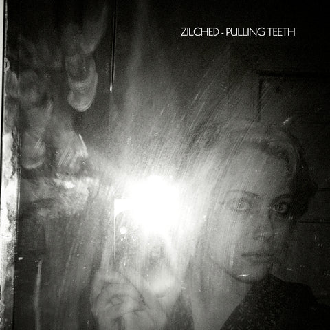 Zilched - 'Pulling Teeth' EP