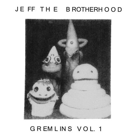 "JEFF the Brotherhood ""Gremlins Vol. 1"" LP"