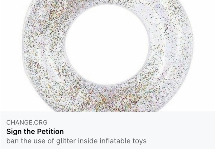 BAN the use of glitter inside inflatable toys / Sign The Petition