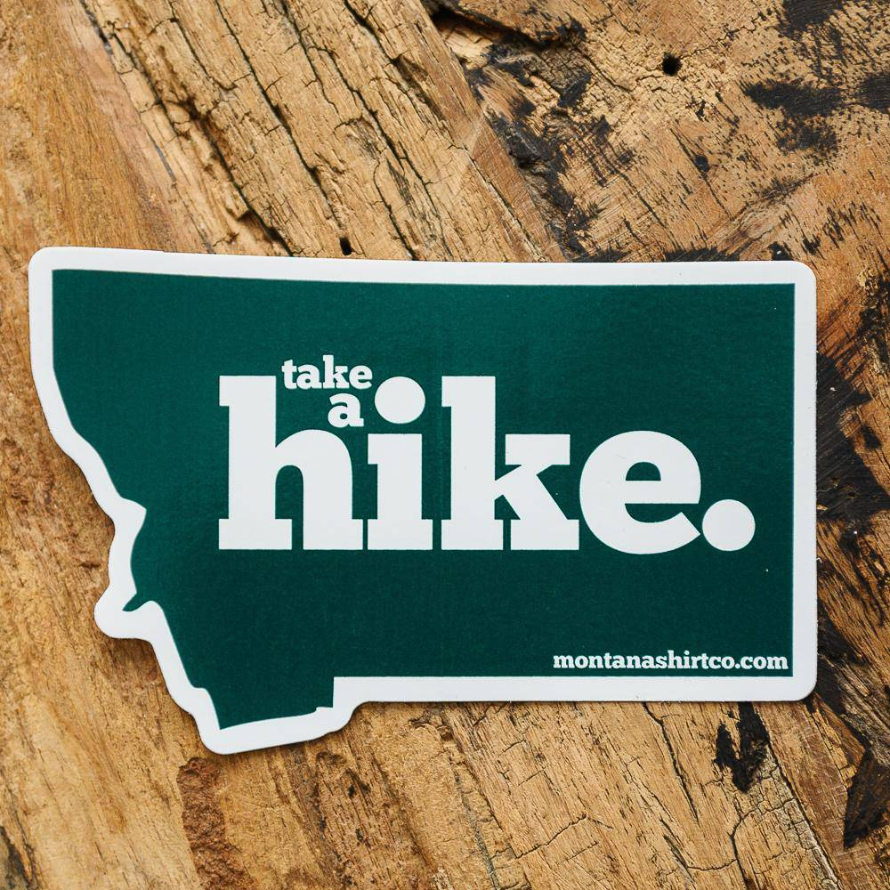 Take A Hike Sticker - MONTANA SHIRT CO.