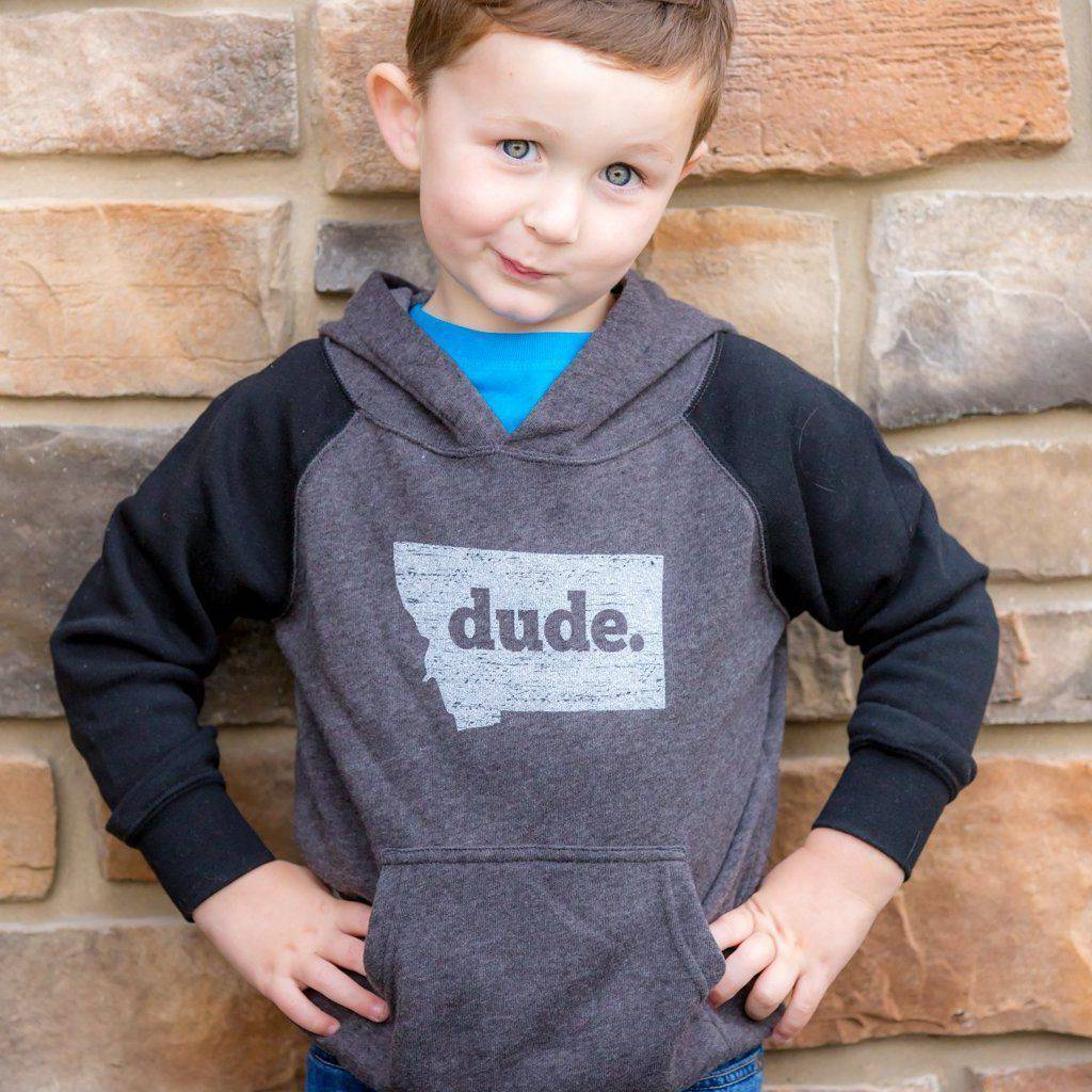 Dude Hoodie Toddler - MONTANA SHIRT CO.