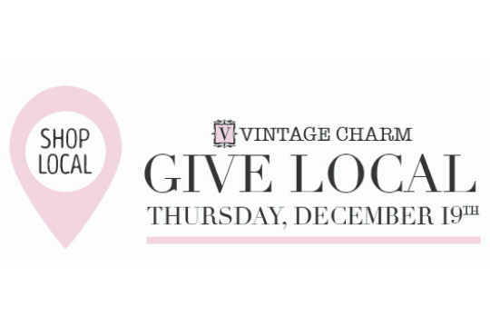Shop Local, Give Local at Vintage Charm