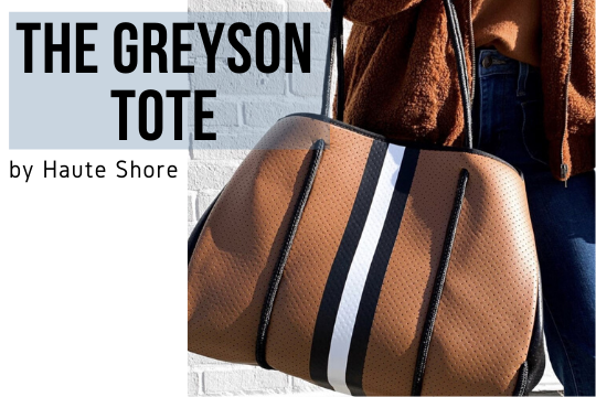 Must-Have Bag for 2020: The Greyson Tote