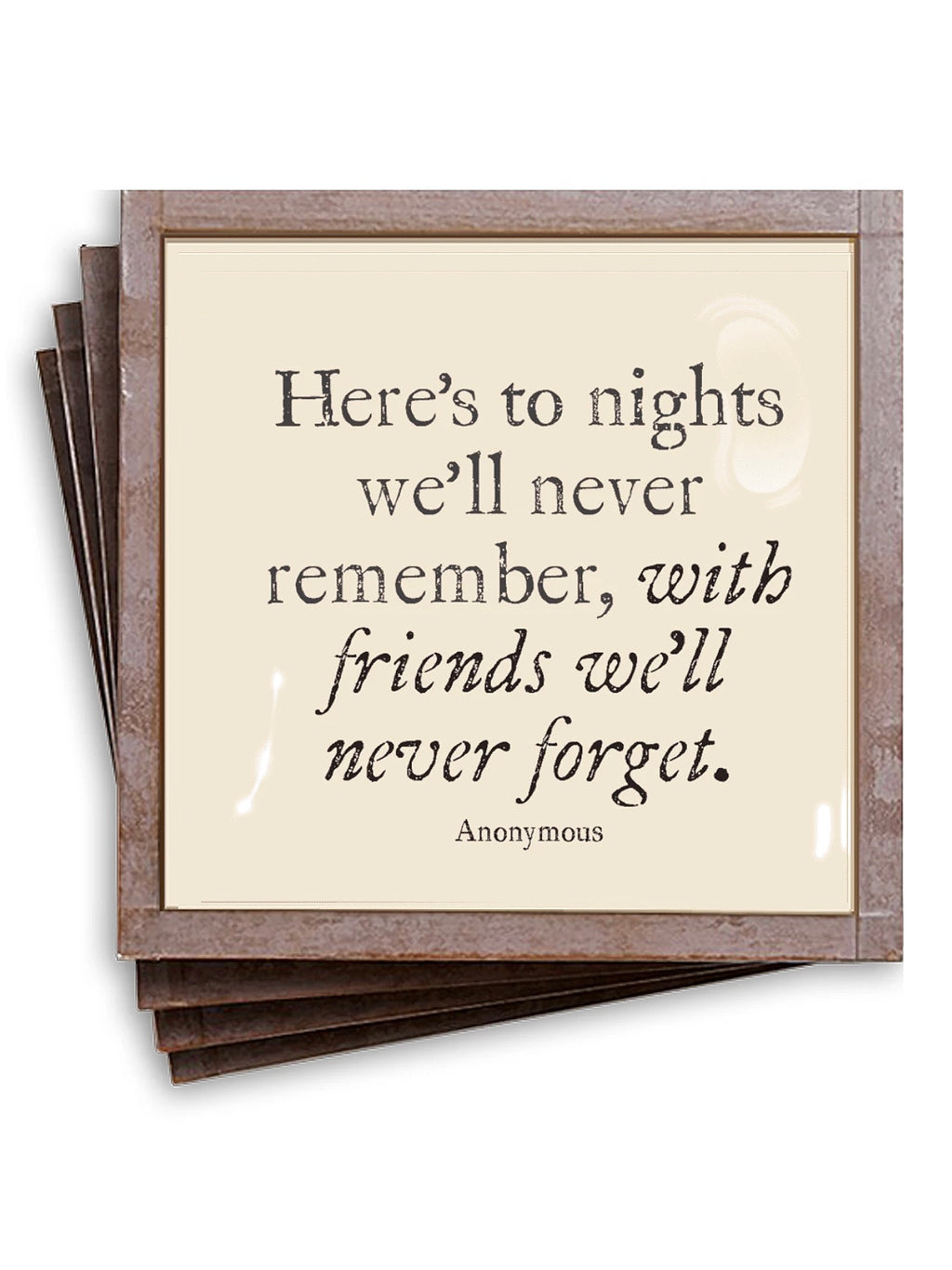 Friends We'll Never Forget Coaster