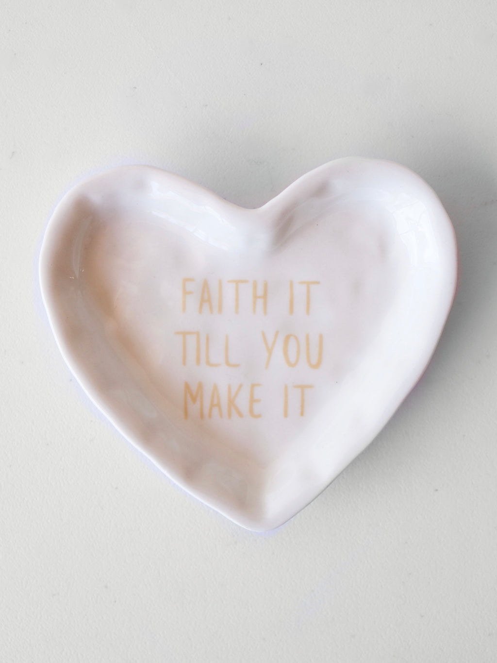 Faith It Till You Make It Trinket Dish