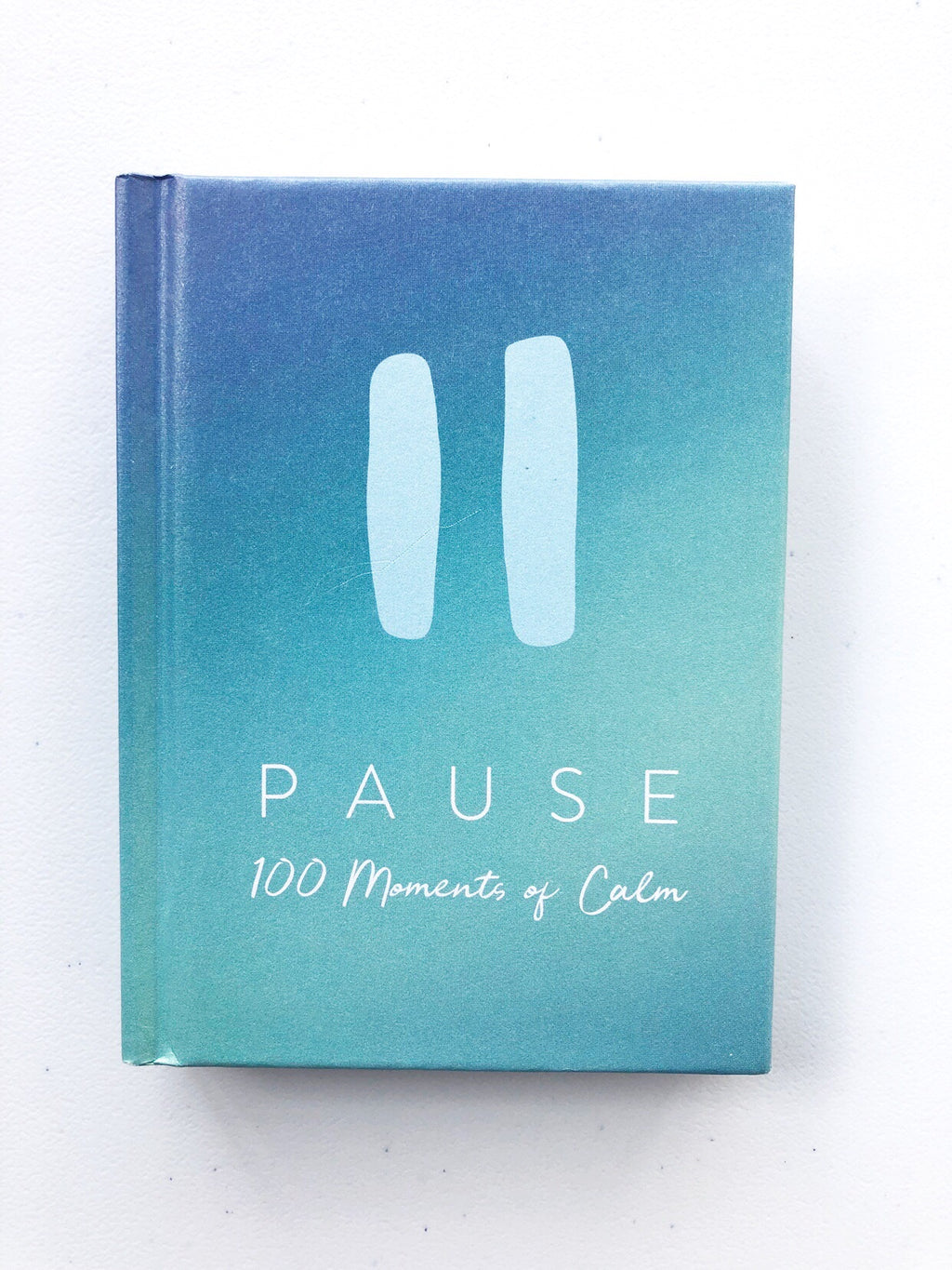 Pause 100 Moments of Calm Book