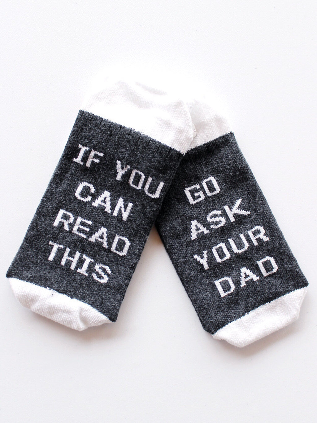 If You Can Read This, Go Ask Your Dad Varsity Socks