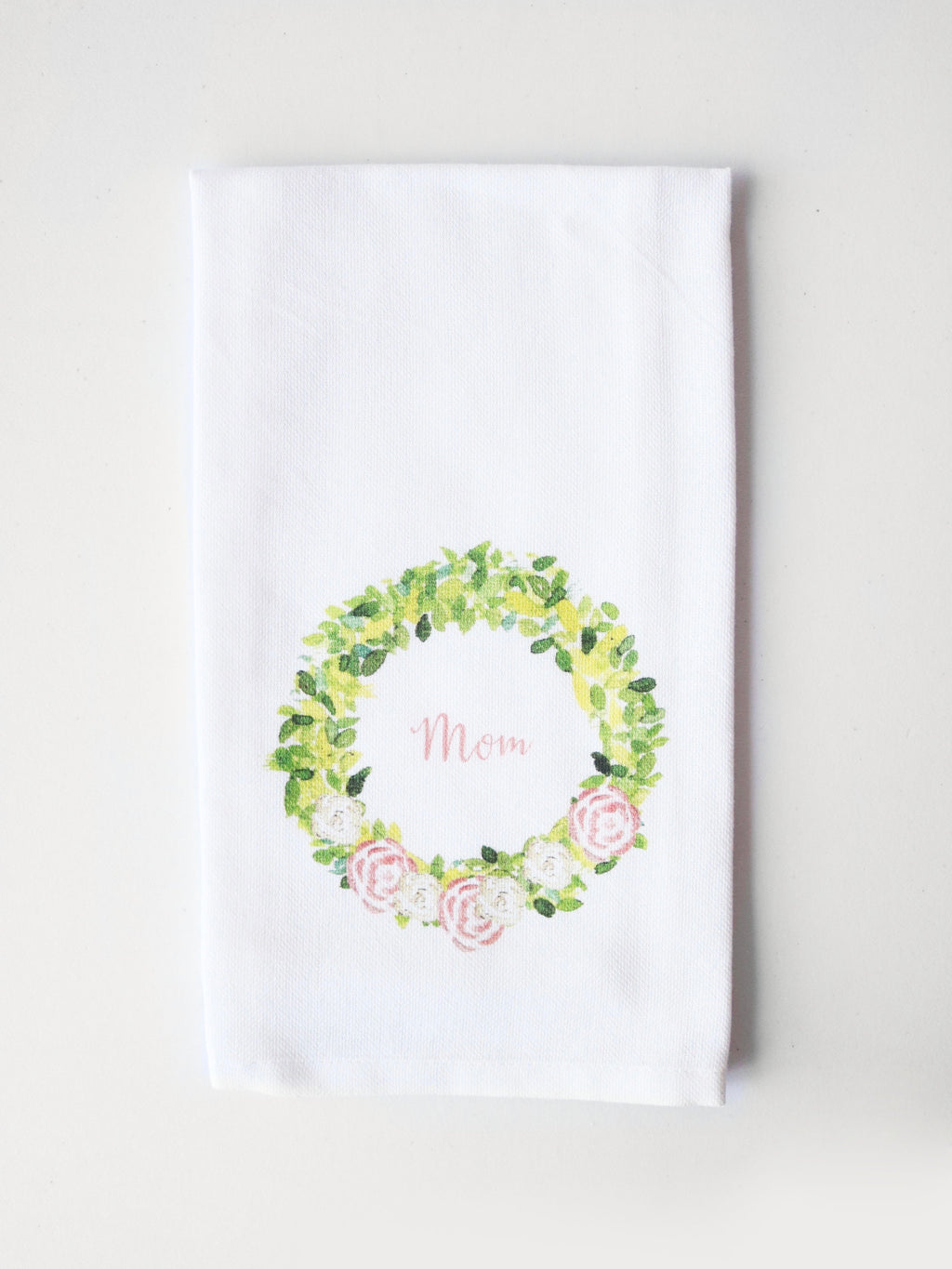 Mom Rose Wreath Tea Towel