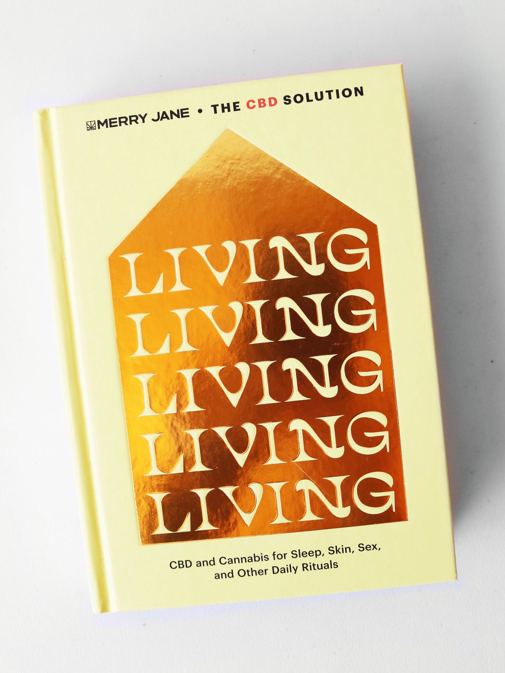 Merry Jane The CBD Solution: Living Book