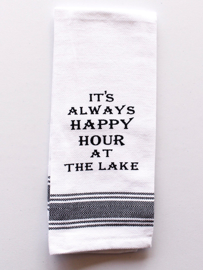 It's Always Happy Hour at the Lake Dish Towel