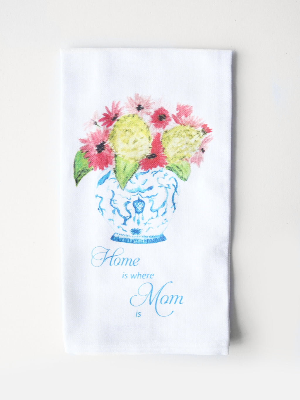 Home is Where Mom Is Vase Tea Towel