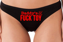 Load image into Gallery viewer, Knaughty Knickers Daddys Little Lil Fuck Toy Fucktoy DDLG BDSM Owned Slut Thong